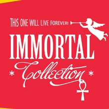 Immortal Collection